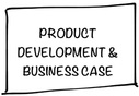 Product Development & Business Case